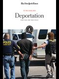 Deportation: Who Goes and Who Stays?
