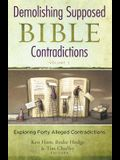 Demolishing Supposed Bible Contradictions, Volume 2