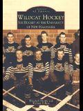 Wildcat Hockey: Ice Hockey at the University of New Hampshire