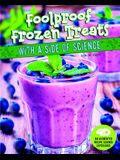 Foolproof Frozen Treats with a Side of Science: 4D an Augmented Recipe Science Experience