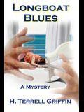 Longboat Blues (Matt Royal Mysteries, No. 1)