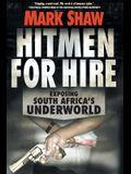 Hitmen for Hire: Exposing South Africa's Underworld