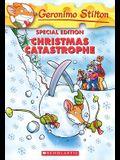 Christmas Catastrophe (Geronimo Stilton Special Edition)