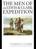 The Men of the Lewis and Clark Expedition: A Biographical Roster of the Fifty-One Members and a Composite Diary of Their Activities from All Known Sou