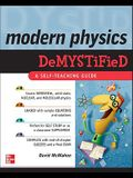 Modern Physics Demystified