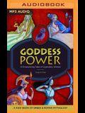 Goddess Power: 10 Empowering Tales of Legendary Women