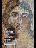 Dionysian Gospel: The Fourth Gospel and Euripides