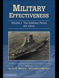 Military Effectiveness, Volume 2: The Interwar Period