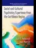 Social & Cultural Psychiatry Experience from the Caribbean Region