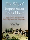 Way of Improvement Leads Home: Philip Vickers Fithian and the Rural Enlightenment in Early America
