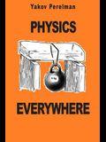 Physics Everywhere