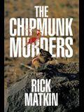 The Chipmunk Murders