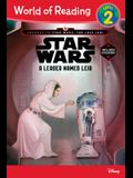 World of Reading Journey to Star Wars: The Last Jedi: A Leader Named Leia (Level 2 Reader): (Level 2)
