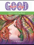 Good Hair Day: Adult Coloring Book