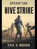 Operation: Hive Strike