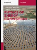 Physics of Energy Conversion