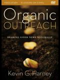 Organic Outreach Video Study: Sharing Good News Naturally