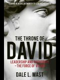 The Throne of David: Leadership and Authority - The Force of Vision