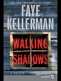 Walking Shadows: A Decker/Lazarus Novel
