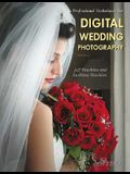 Professional Techniques for Digital Wedding Photography
