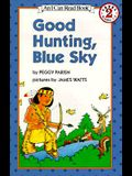 Good Hunting, Blue Sky (I Can Read Level 2)