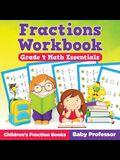Fractions Workbook Grade 4 Math Essentials: Children's Fraction Books
