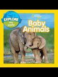Explore My World Baby Animals