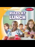 Rules at Lunch