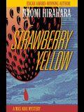 Strawberry Yellow: A Mas Arai Mystery