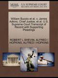 William Bucolo Et Al. V. James Adkins, Chief Justice, Et Al. U.S. Supreme Court Transcript of Record with Supporting Pleadings