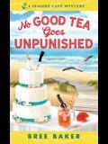 No Good Tea Goes Unpunished
