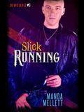 Slick Running (Satan's Devils #3)