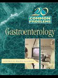 20 Common Problems in Gastroenterology