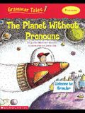 The Planet Without Pronouns