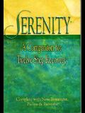 Serenity New Testament with Psalms and Proverbs-NKJV: A Companion for Twelve Step Recovery