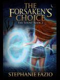 The Forsaken's Choice
