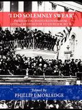 'I Do Solemnly Swear' - Presidential Inaugurations From George Washington to George W. Bush