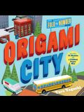 Origami City: A Fold-By-Number Book: Includes 75 Models and a Foldout Paper Mat