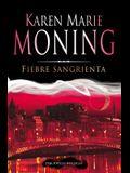 Fiebre Sangrienta = Bloody Fever