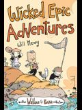 Wallace the Brave: Wicked Epic Adventures