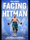 Facing the Hitman: The People's Champion Through the Eyes of His Opponents