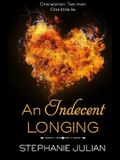An Indecent Longing