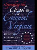 Spreading the Gospel in Colonial Virginia: Preaching Religion and Community