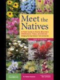 Meet the Natives (Revised & Updated): A Field Guide to Rocky Mountain Wildflowers, Trees, and Shrubs