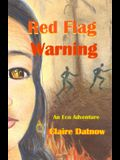 Red Flag Warning: An Eco Adventure