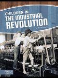 Children in the Industrial Revolution