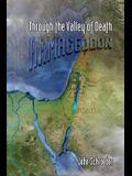 Through the Valley of Death: Armageddon
