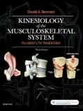 Kinesiology of the Musculoskeletal System: Foundations for Rehabilitation, 3e