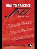 How to Practice Jazz: Paperback Book