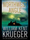 Northwest Angle: A Novel (Cork O'Connor Mystery Series)